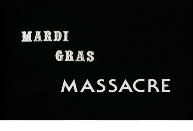 Mardi Gras Massacre 60